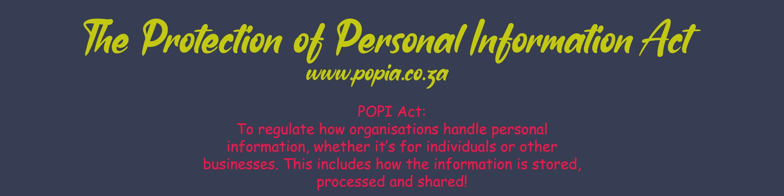 The Protection of Personal Information Act Explained